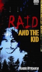 RAID AND THE KID